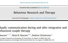 تغییراتی در ارتباط دو نفره در خلال و بعد از درمان یکپارچه و سنتی زوج درمانی رفتاری