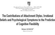 سهم سبک های دلبستگی ، باورهای غیرمنطقی و نشانگان روانی در پیشبینی انعطافپذیری شناختی